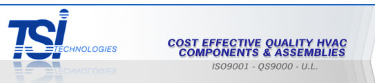 TSI Technologies - Cost Effective Quality HVAC Components and Assemblies